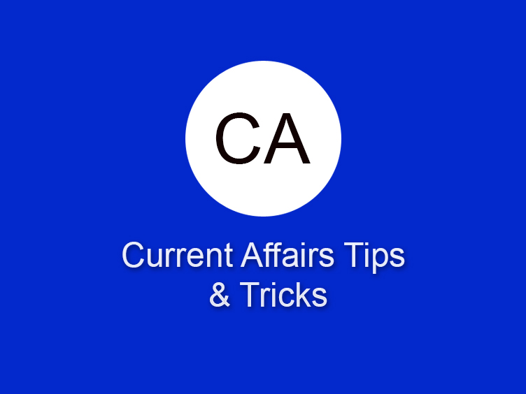 Current Affairs Tips & Tricks